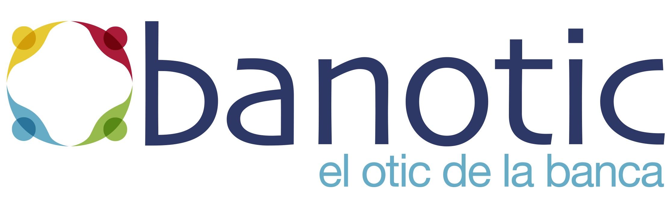 BANOTIC, El OTIC de la Banca